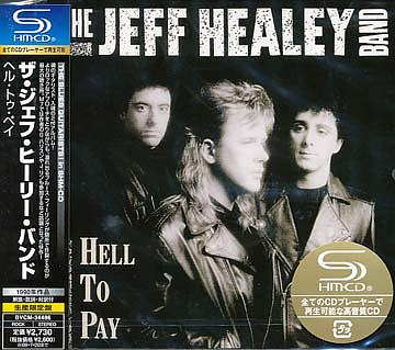 Jeff Healey - Hell To Pay [SHM-CD]