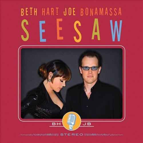 Beth Hart & Joe Bonamassa - Seesaw [180g Vinyl LP]