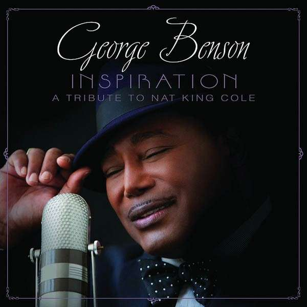 George Benson - Inspiration (A Tribute To Nat King Cole) [Vinyl LP] 2013