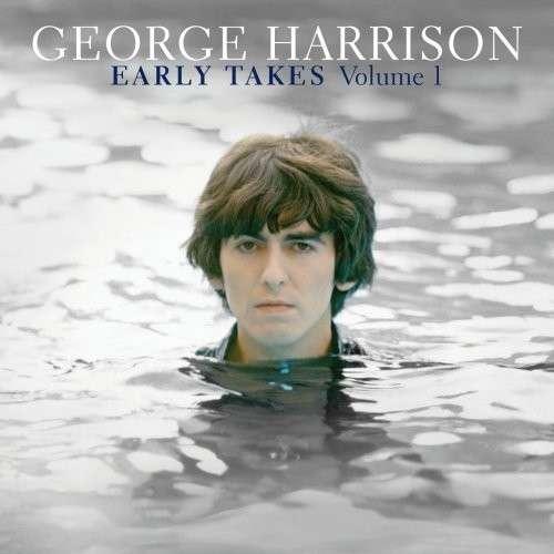 George Harrison - Early Takes Volume 1 [180g Vinyl LP]