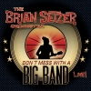 Brian Setzer - Don't Mess With A Big Band: Live [Japan 2CD]