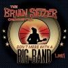 Brian Setzer - Don't Mess With A Big Band: Live [Japan 2CD]