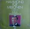 Klaus Wunderlich - Hammond For Millionen